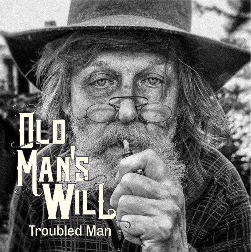 Old Man S Will Troubled Man 7 Quot Ridingeasy Records