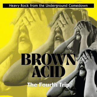 Brown Acid Fourth Trip
