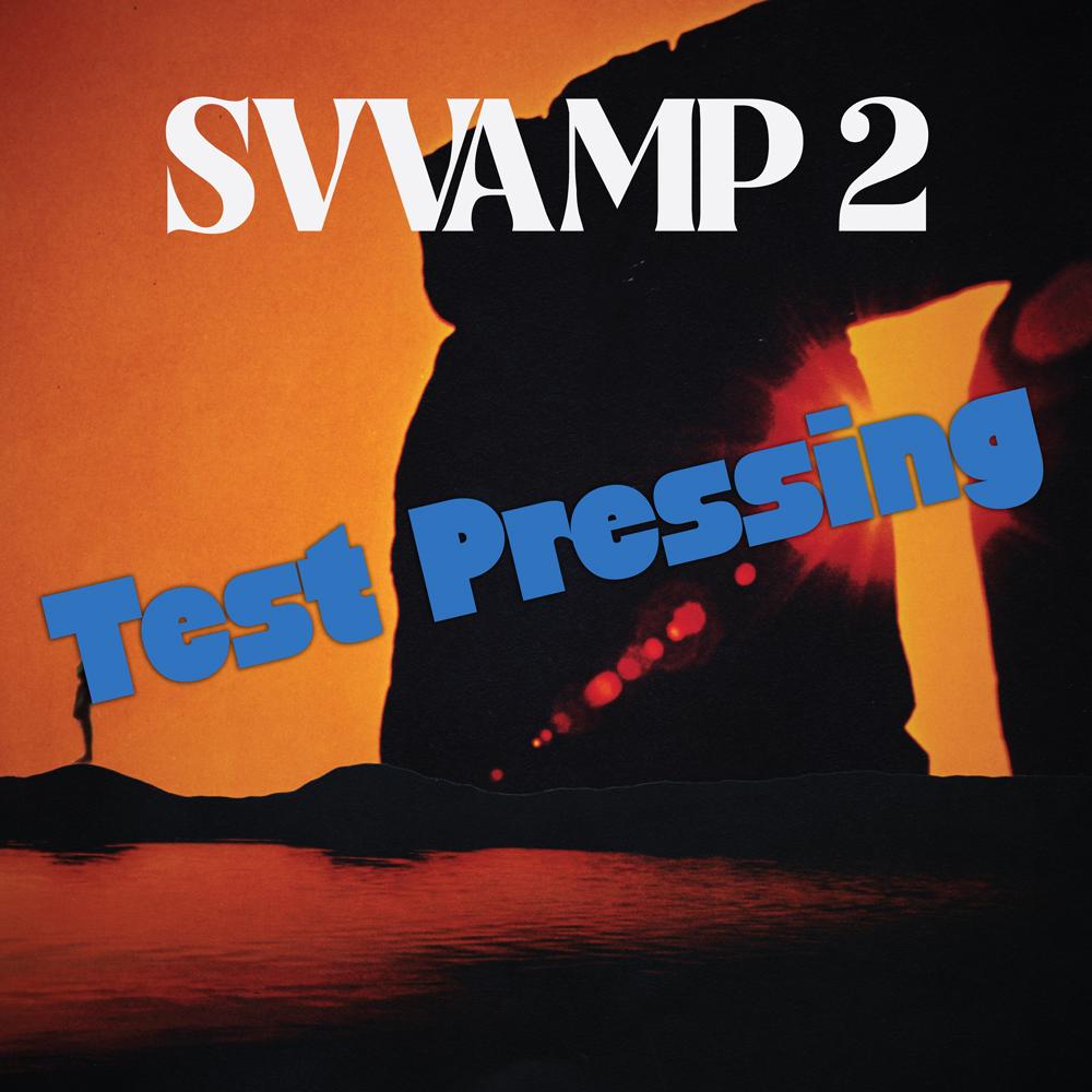 Svvamp Svvamp 2 Test Pressings Ridingeasy Records