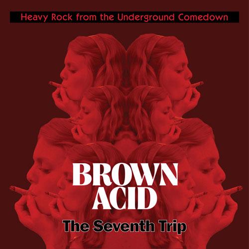 Brown Acid 7