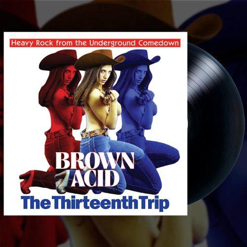 Brown Acid The Thirteenth Trip Black