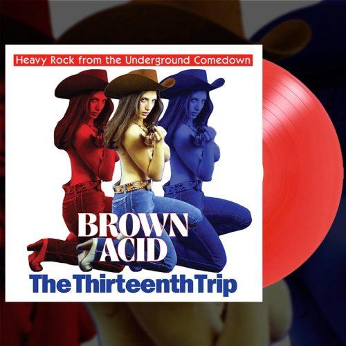 Brown Acid The Thirteenth Trip Red